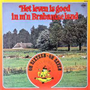 oh sixteen oh seven album hoes leven is goed brabantse land 1979